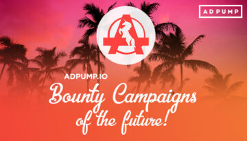 Bounty campaign of the future: do it now with Adpump!