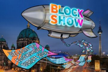 BlockShow 2018 to Disrupt Europe with Its Largest Conference Ever