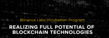 Binance Labs introduces a new program to support top early-stage teams
