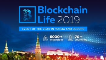 Blockchain Life 2019, October 16th—17th , Moscow, Expocentre