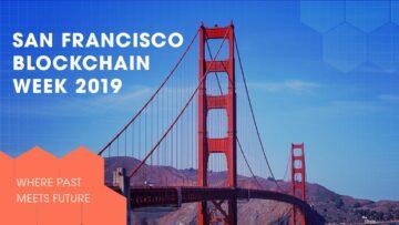 SF Blockchain Week 2019: Where Past Meets Present