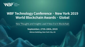 """""""WBF NYC 2019 Tech Conference & World Blockchain Awards"""" — Accelerating Blockchain Innovation and Beyond"""