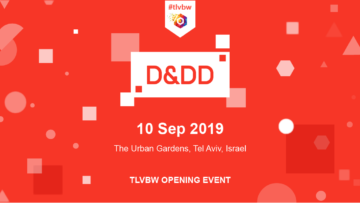 The D&DD Summit @ Tel Aviv Blockchain Week 2019