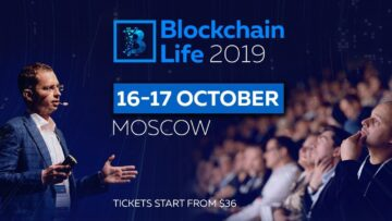 October 16-17, Moscow: the Blockchain Life 2019 Forum Welcomes 6000+ Attendees and Top Companies at its 4th Edition