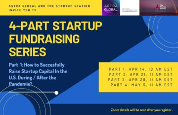 How to Successfully Raise Startup Capital in the U.S. During/After Pandemic