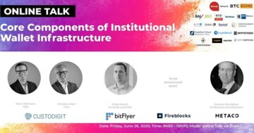 Core Components of Institutional Wallet Infrastructure [Online Talk]