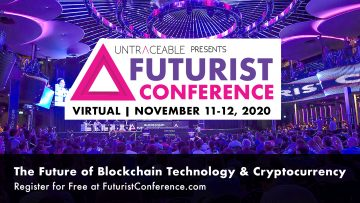 Roger Ver and Charlie Shrem Join Third Annual Futurist Conference Along with Top-of-the-Line Speakers for its Virtual Event on November 11-12, 2020