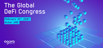 The Global DeFi Congress by Agora Group on February 10th in Dubai