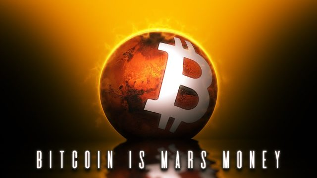 Bitcoin will be the first Martian currency