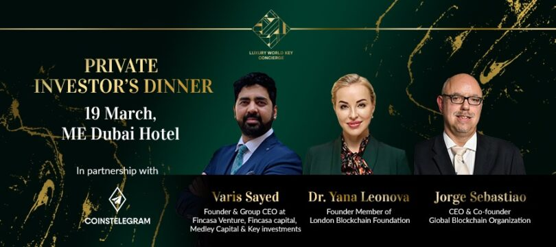 SECOND EDITION OF SUCCESSFUL PRIVATE INVESTOR'S DINNER ON 19TH OF MARCH WILL TAKE PLACE IN NEWLY OPENED STYLISH HOTEL ME DUBAI
