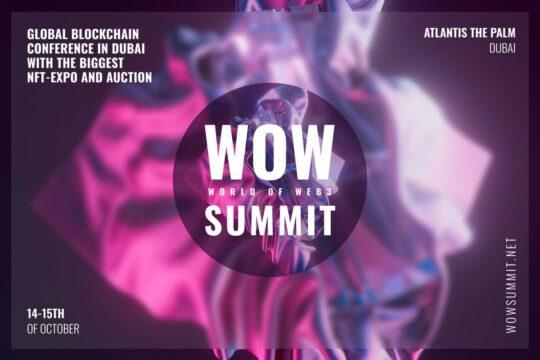 The biggest blockchain summit and NFT exhibition in Dubai.