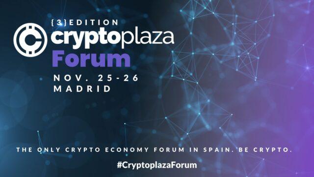 Crypto Plaza organiza la 3a Edición del Foro de  Criptoeconomía en Madrid